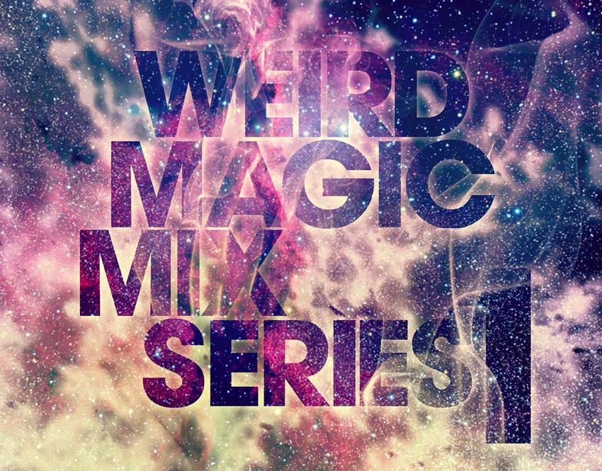 mix: weird magic #1