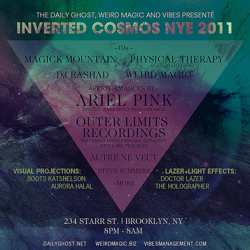 nye 2011 w/ ariel pink: inverted cosmos - WEIRD MAGIC
