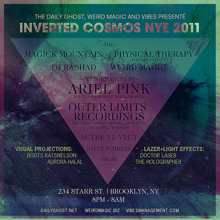 nye 2011 w/ ariel pink: inverted cosmos